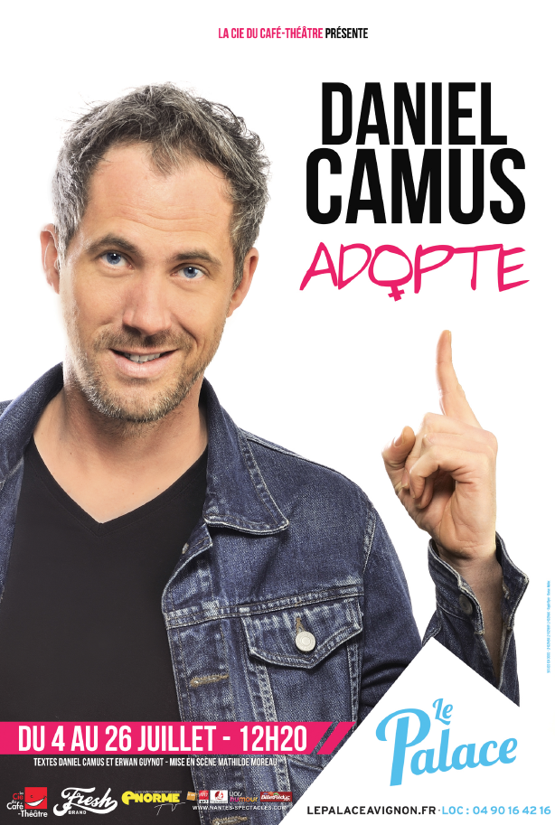 affiche-one man show-daniel-camus-avignon off 2015